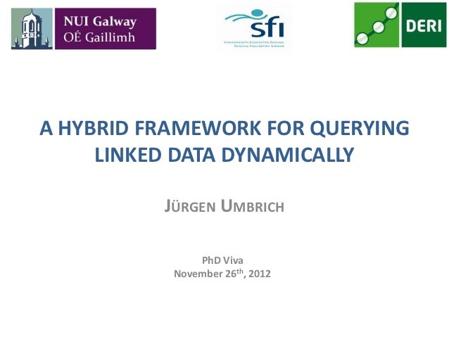 A HYBRID FRAMEWORK FOR QUERYING