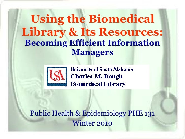Using the Biomedical Library & Its Resources: Public Health & Epidemiology