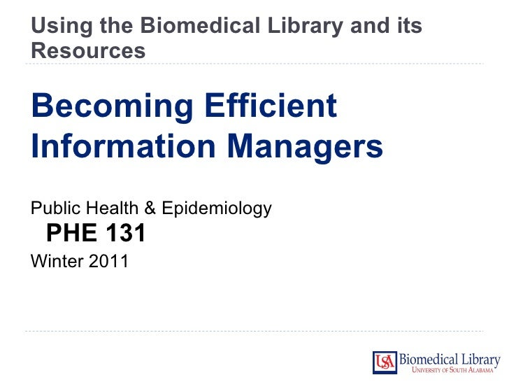 PHE 131 Using the Biomedical Library and Its Resources