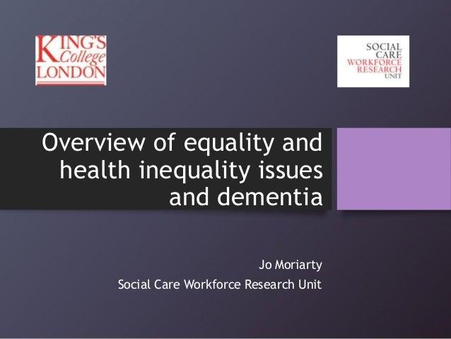 Equalities and inequalities in dementia
