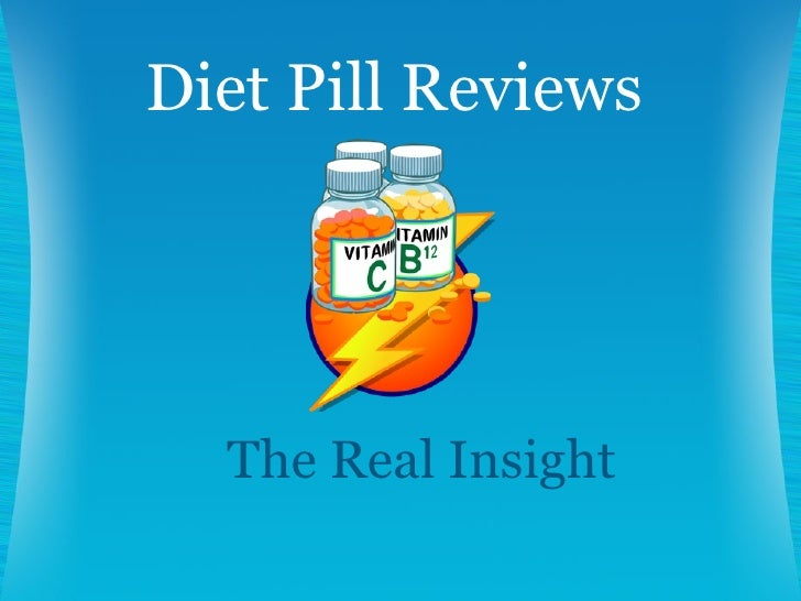 The Real Insight Diet Pill Reviews