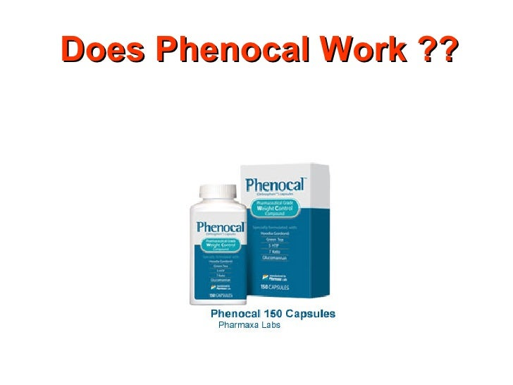 Phenocal - does it work?....