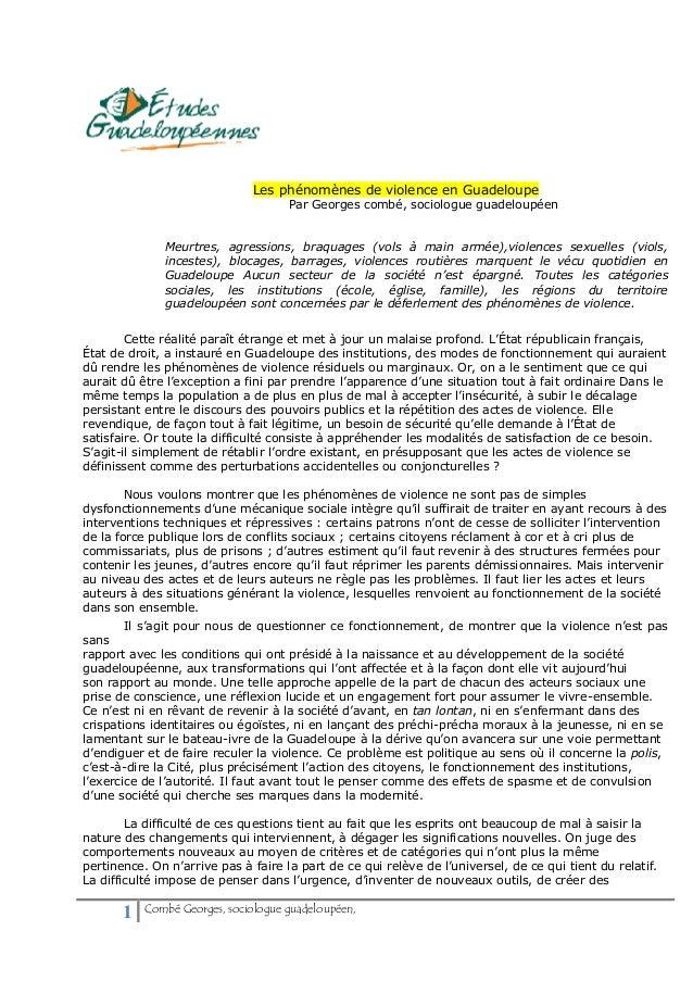 Les phénomènes de violence en Guadeloupe                                     Par Georges combé, sociologue guadeloupéen   ...
