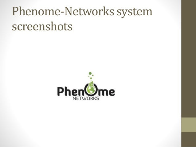 Phenome-Networks system screenshots