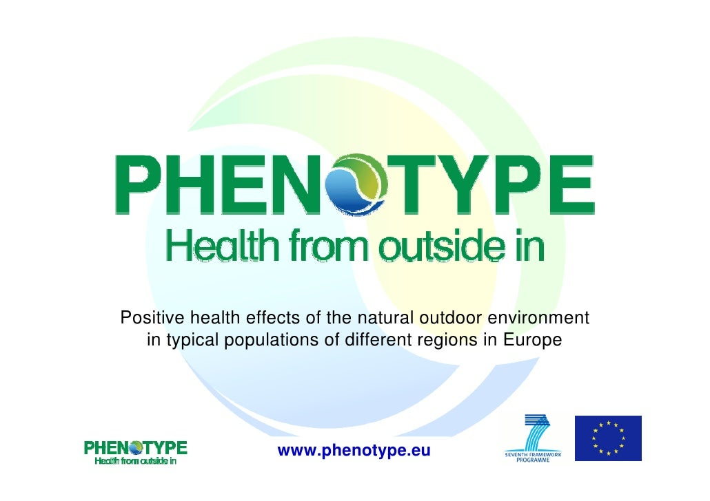 Positive health effects of the natural outdoor environment  in typical populations of different regions in Europe         ...