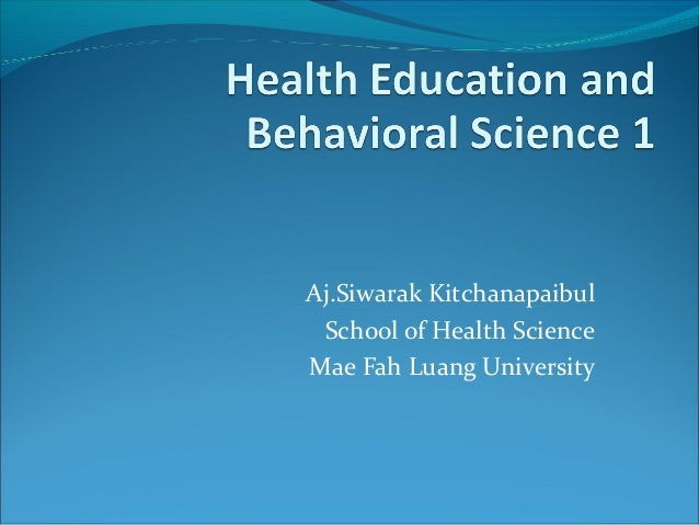 Aj.Siwarak Kitchanapaibul School of Health ScienceMae Fah Luang University