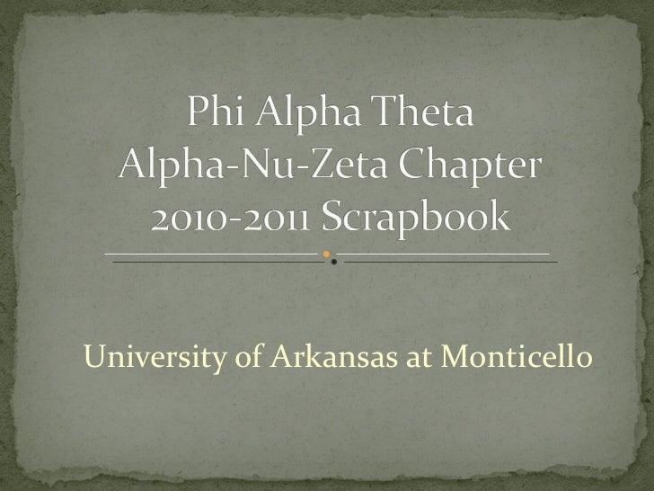 Phi Alpha Theta: Alpha-Nu-Zeta Chapter 2010-2011 Scrapbook