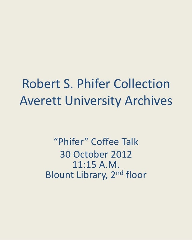 Robert S. Phifer Collection at Averett University