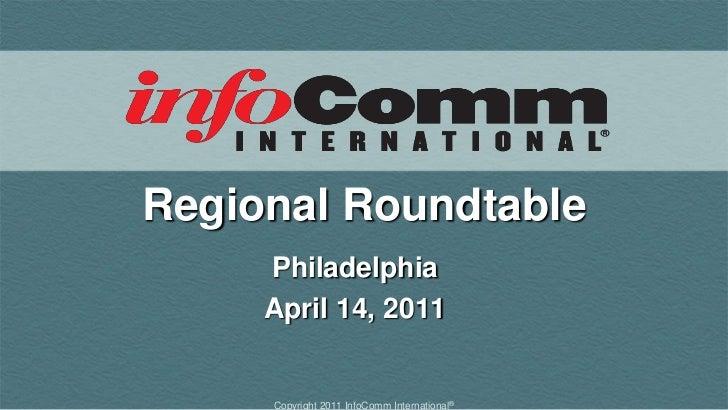 Regional Roundtable<br />Philadelphia<br />April 14, 2011<br />