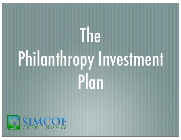 The Philanthropy Investment Plan