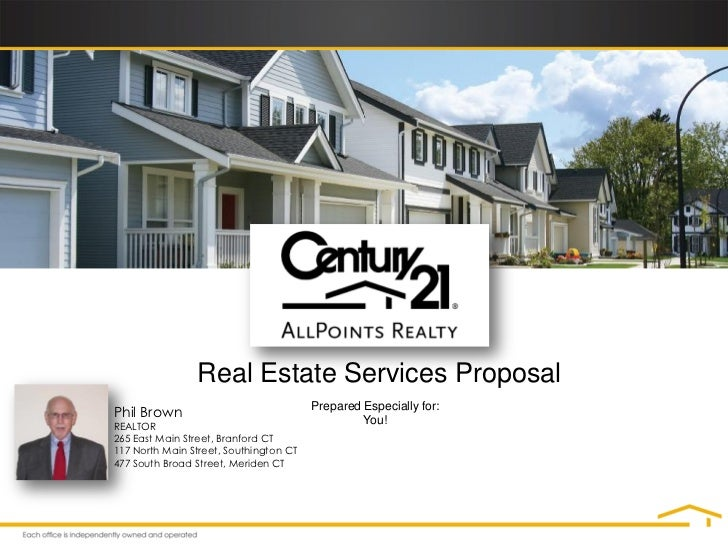 Real Estate Services Proposal                                        Prepared Especially for:Phil Brown                   ...