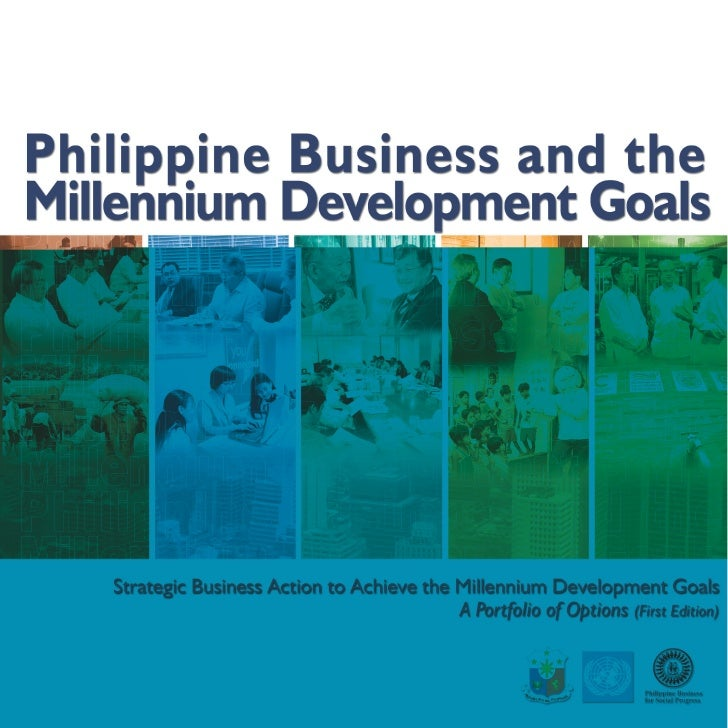 HOW TO USE Strategic Business Action to Achieve the Millennium Development Goals (MDGs) A Portfolio of Options This public...