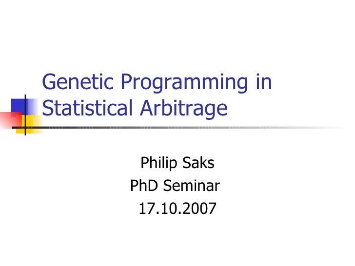 Philip Genetic Programming In Statistical Arbitrage