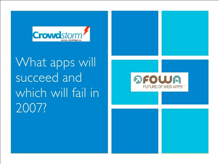 What apps will succeed and which will fail in 2007?