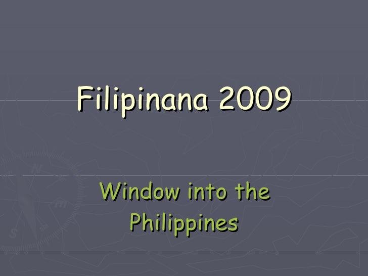 Filipinana 2009 Window into the Philippines