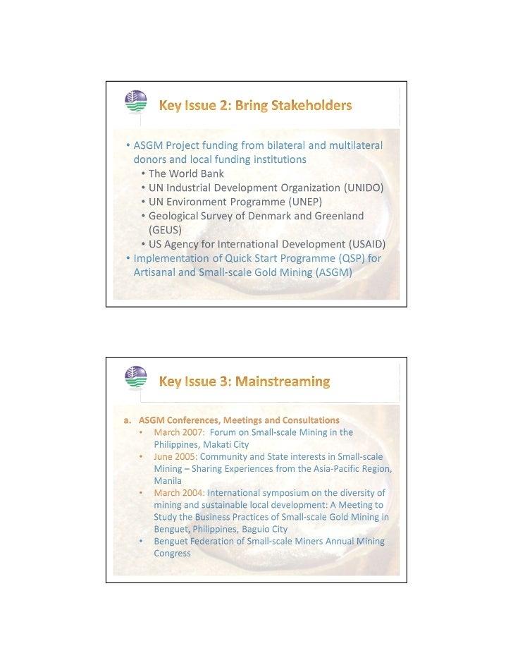 • Formulation of environmental regulations to  restrict mercury use• Awareness raising campaigns on mercury's  harmful eff...