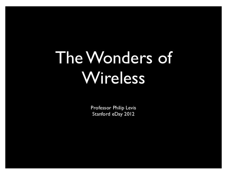 The Wonders of Wireless: Phil Levis