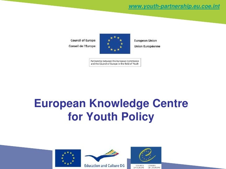 www.youth-partnership.eu.coe.intEuropean Knowledge Centre     for Youth Policy