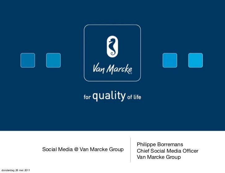 Philippe Borremans                        Social Media @ Van Marcke Group   Chief Social Media Officer                     ...