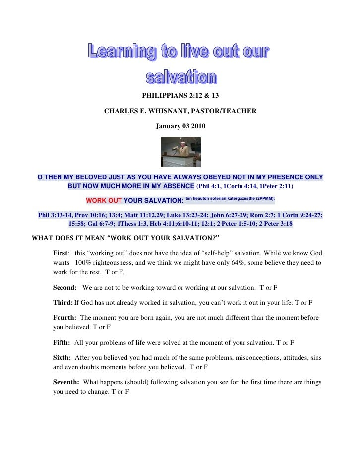 PHILIPPIANS 2:12 & 13<br />CHARLES E. WHISNANT, PASTOR/TEACHER<br />January 03 2010<br />O THEN MY BELOVED JUST AS YOU HAV...