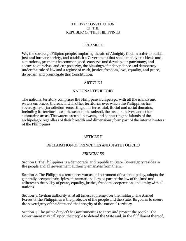THE 1987 CONSTITUTION OF THE REPUBLIC OF THE PHILIPPINES PREAMBLE We, the sovereign Filipino people, imploring the aid of ...