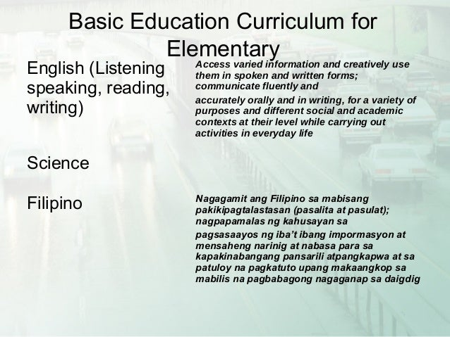 curricular innovation in basic education in philippines It started with the review of existing basic education curriculum in 1997 which  took into consideration world wide trends and philippines realities.