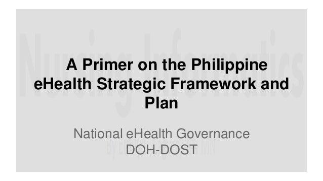 Philippine ehealth strategic framework and plan