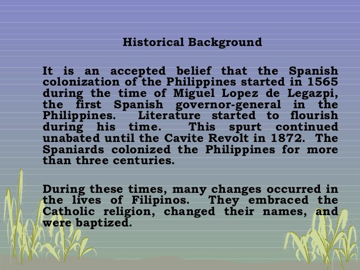 philippine literature in the spanish colonial period essay History of philippine literature essays: history of philippine literature during the commonwealth period some of the filipinos are of mixed descent from the intermarriages with other nationalities like the chines and the spanish 2 / 452: philippine literature.