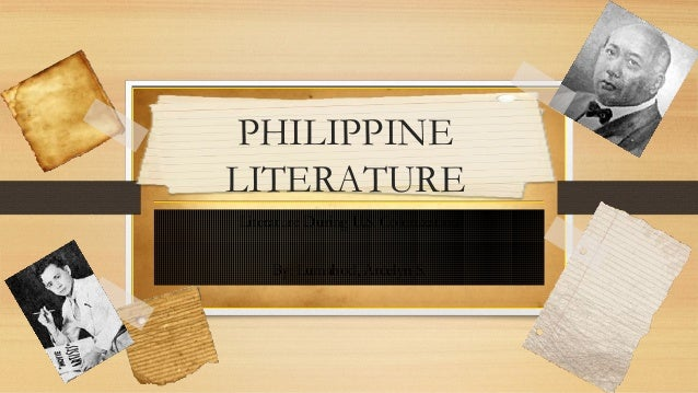 Philippine Literature: Through The Years