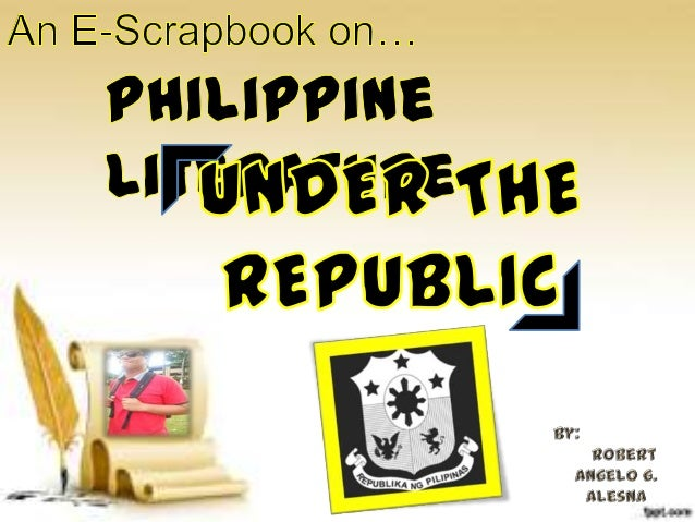 Literature Under The Republic (1946-1985)The Japanese occupation leaves the Philippine economy in ruins and it seemed that...
