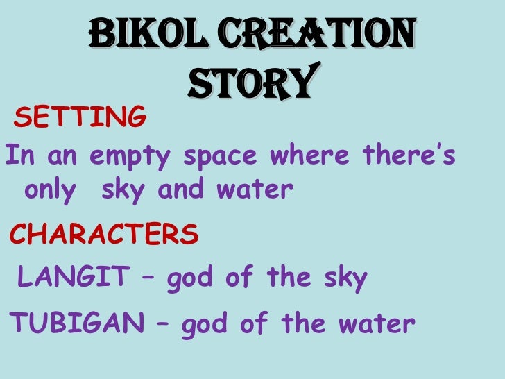 Story Creation of Luzon Bikol Creation Story