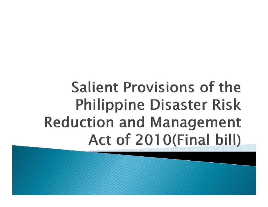 """AN ACT STRENGTHENING THE PHILIPPINE DISASTER RISK REDUCTION AND MANAGEMENT SYSTEM, PROVIDING FOR THE NATIONAL DISASTER RI..."
