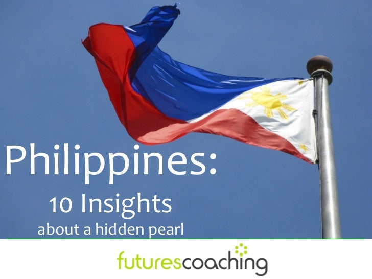 Philippines:  10 Insights about a hidden pearl