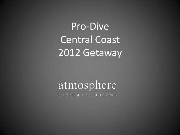 Pro-DiveCentral Coast2012 Getaway