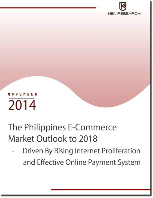 the philippines e commerce market E-commerce trends and developments in asia-pacific while china's b2c e-commerce market is growing the most rapidly by far the philippines is currently estimated to have the fastest growing internet population in the world.