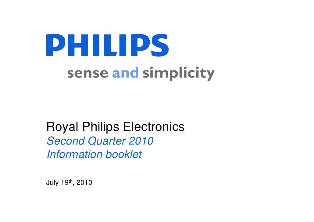 Royal Philips Electronics Second Quarter 2010 Information booklet  July 19th, 2010