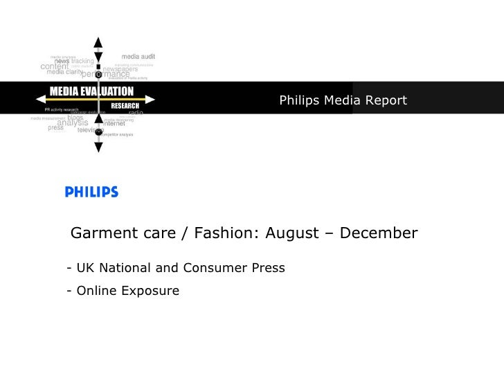 Philips Media Report Garment care / Fashion: August – December - UK National and Consumer Press - Online Exposure