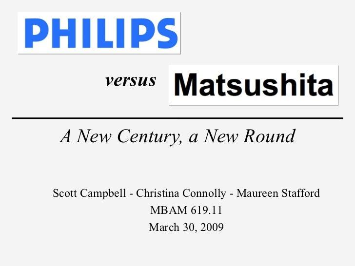 A New Century, a New Round <ul><ul><li>Scott Campbell - Christina Connolly - Maureen Stafford </li></ul></ul><ul><ul><li>M...