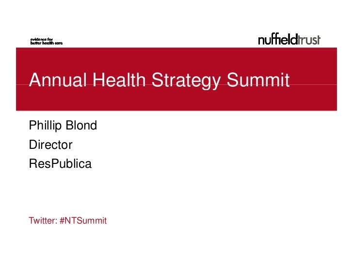 Annual Health Strategy SummitPhillip BlondDirectorResPublicaTwitter: #NTSummit