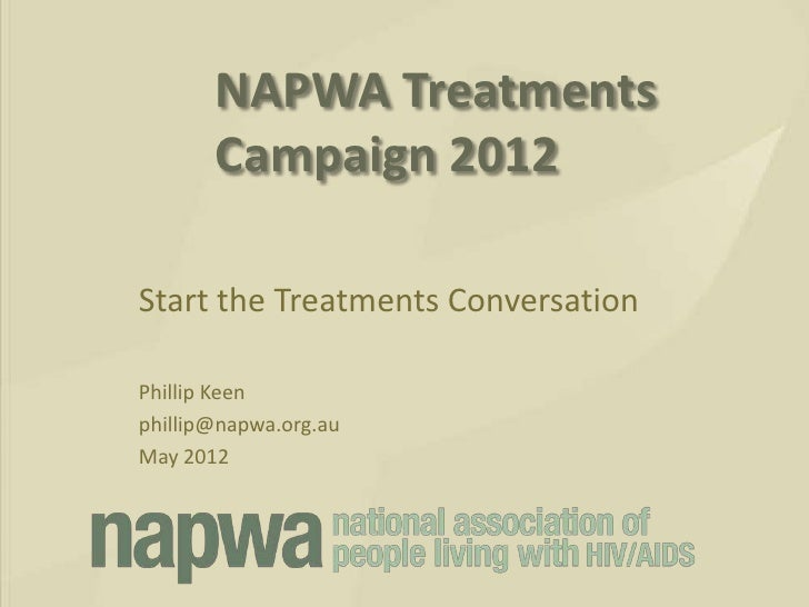 NAPWA Treatments Campaign 2012: Start the Treatments Conversation