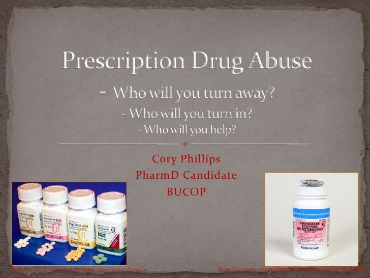 Phillips, Cory  Prescription Drug Abuse