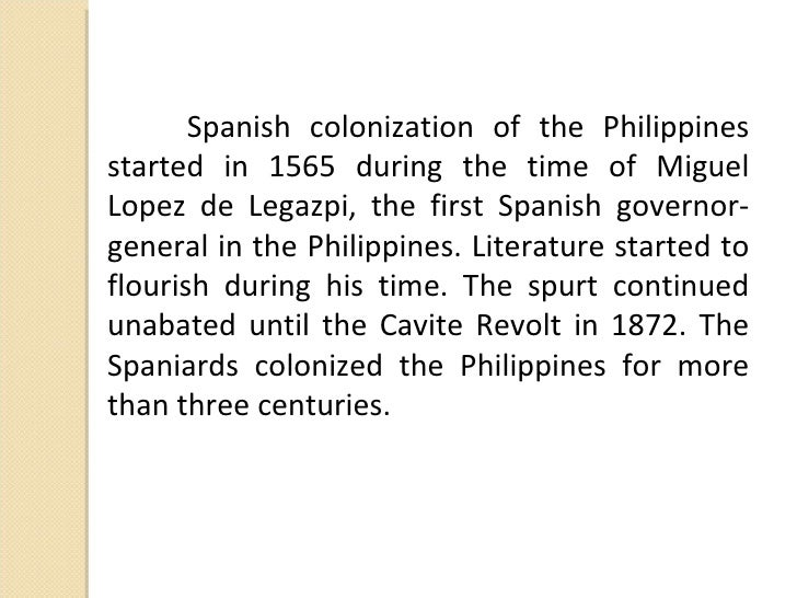 philippines and the spanish colonization essay Tobacco was introduced in the philippines in the late 16th century during the era of spanish colonization when the augustinians brought cigar tobacco seeds to the colony for cultivation in 1686, william dampier visited mindanao and observed that smoking was a widespread custom.