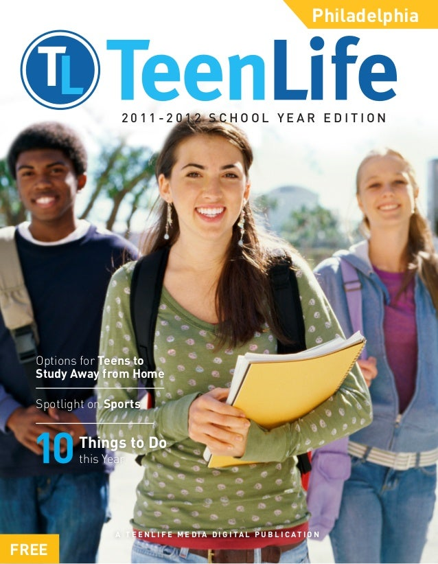 Philadelphia                 2011-2012 SCHOOL YEAR EDITION  Options for Teens to  Study Away from Home  Spotlight on Sport...