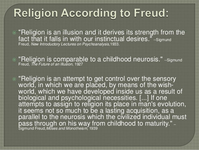 freud essays religion Access to over 100,000 complete essays and term papers  descartes ideas on the individual are quite the opposite of freud's  freud's perspective of religion.