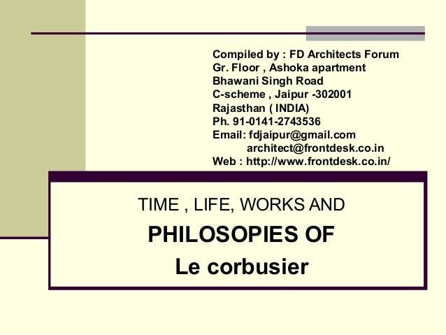 Philosophies of  le corbusier