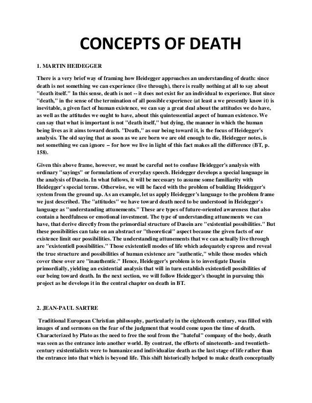 CONCEPTS OF DEATH1. MARTIN HEIDEGGERThere is a very brief way of framing how Heidegger approaches an understanding of deat...