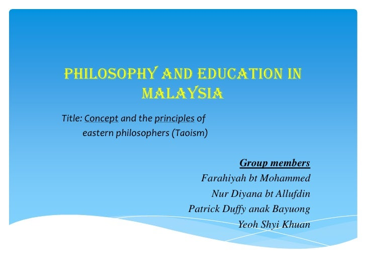 Philosophy and Education in        malaysiaTitle: Concept and the principles of      eastern philosophers (Taoism)        ...