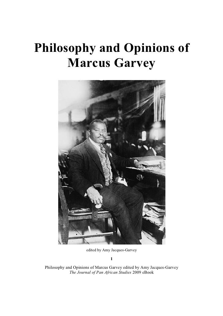 Philosophy and Opinions of The Honorable Marcus Garvey edited by amy jacques garvey