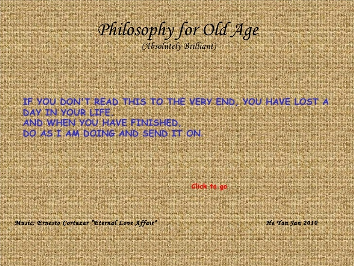 Philosophy For Old Age