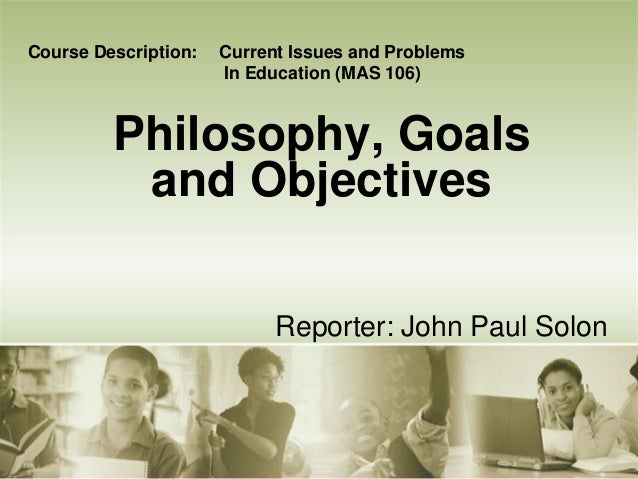 philosophy syllabus aims and objectives Syllabus for graduate seminar on arabic philosophy  course aims to give students an  course objectives.